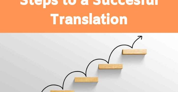 What steps should you take for a successful translation?